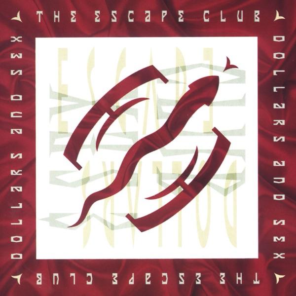 The Escape Club  -  I'll Be There diffusé sur Digital 2 Radio