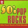 50's Pop Rocks - Hits from Rock's First Decade (Re-Recorded Versions)