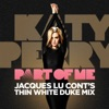 Part of Me (Jacques Lu Cont's Thin White Duke Mix) - Single ジャケット写真