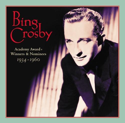 Bing Crosby - Academy Award Winners & Nominees 1934-1960