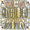 Postcards of the Hanging Grateful Dead Perform the Songs of Bob Dylan