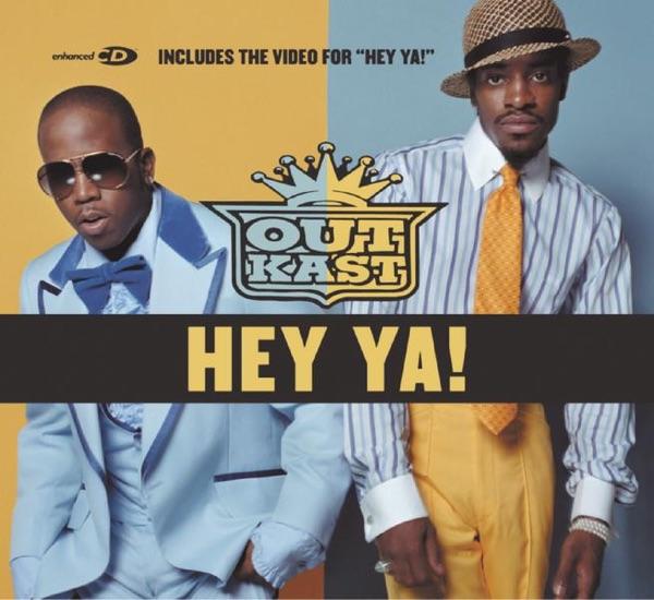 Outkast - Hey Ya