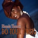 Rhonda Thomas - Do Your Thing