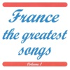 France - The Greatest Songs, Vol. 1
