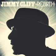 Rebirth - Jimmy Cliff - Jimmy Cliff