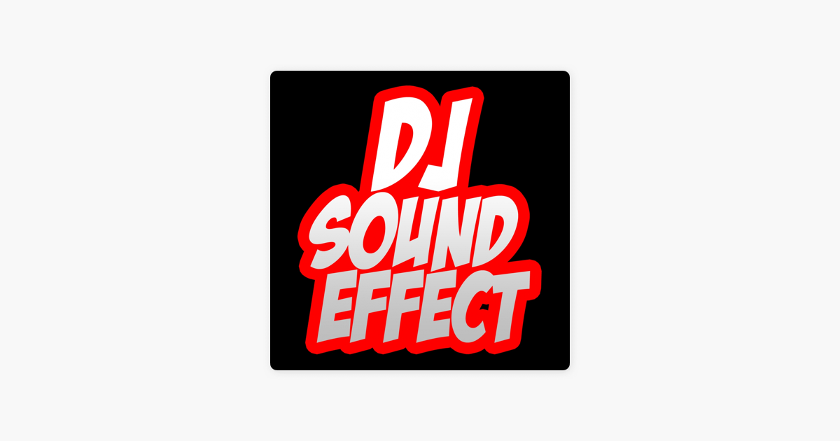 ‎DJ Sound Effect (Intro DJ Club Radio Fx Tools Partybreak and  Sample,hip-Hop, Rnb, House, Dancehall, Selecta) by DJ Sound Effect