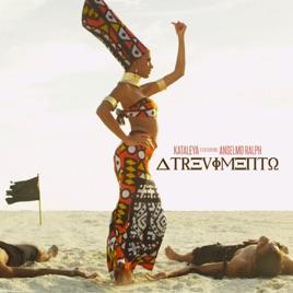 Atrevimento (feat. Anselmo ralph) single by kataleya on apple music.