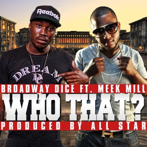 Who That? (feat. Meek Mill) - Single Mp3 Download