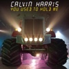 You Used to Hold Me - EP, Calvin Harris