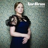 Ane Brun - Do You Remember?
