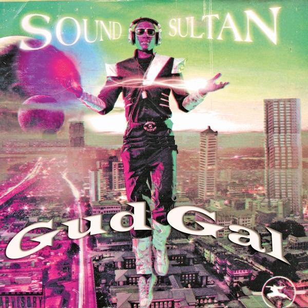 Gud Gal - Single