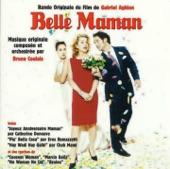 Belle Maman (Bande Originale du Film de Gabriel Aghion)