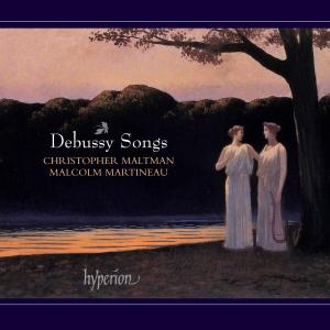 Christopher Maltman & Malcolm Martineau - Debussy: Songs