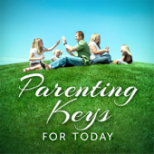 Parenting Keys for Today