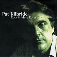 Rock & More Roses by Pat Kilbride on Apple Music