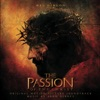 The Passion of the Christ (Original Motion Picture Soundtrack)