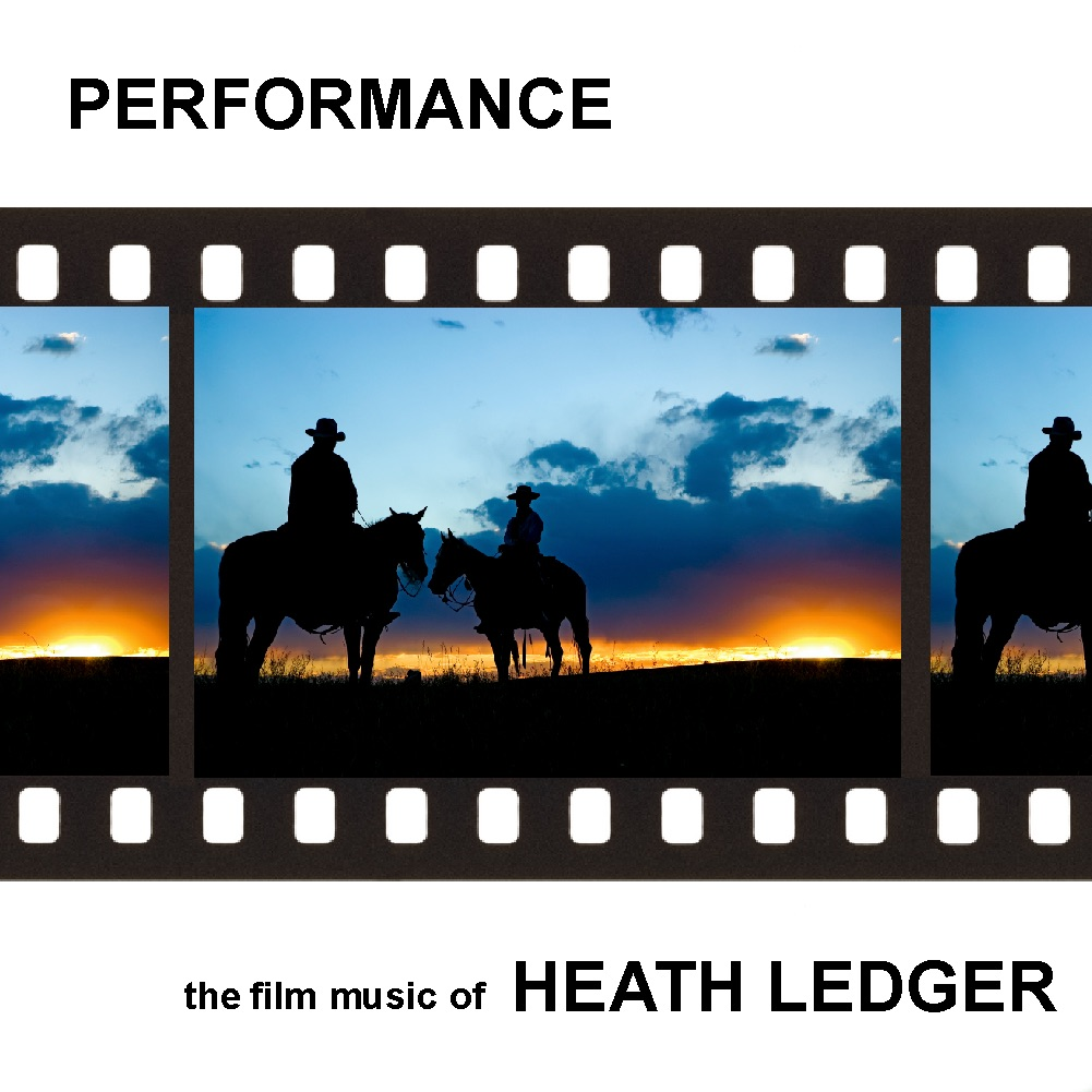 Performance - The Film Music of Heath Ledger Various Artists CD cover