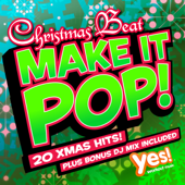 Make It Pop!: Christmas Beat (20 Full Length Xmas Party Hits  Remixed & Reloaded)-Yes Fitness Music