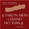 Taron Mein Chand Ho Tum Single