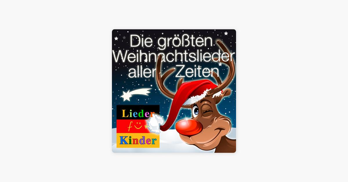 Lieder für Kinder: Die größten Weihnachtslieder aller Zeiten für ...