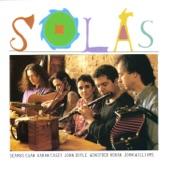 Solas - Timmy Clifford's / The Return Home / O'ot Be Est Da Vong / John Joe Casey's