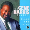 Nobody Knows You When You're Down And Out - The Gene Harris Quartet