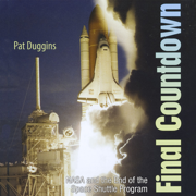 Final Countdown: NASA and the End of the Space Shuttle Program (Unabridged)