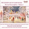 The Golden Age of Light Music: the Lost Transcriptions - Vol. 2