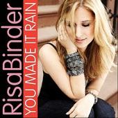 Risa Binder - You Made It Rain