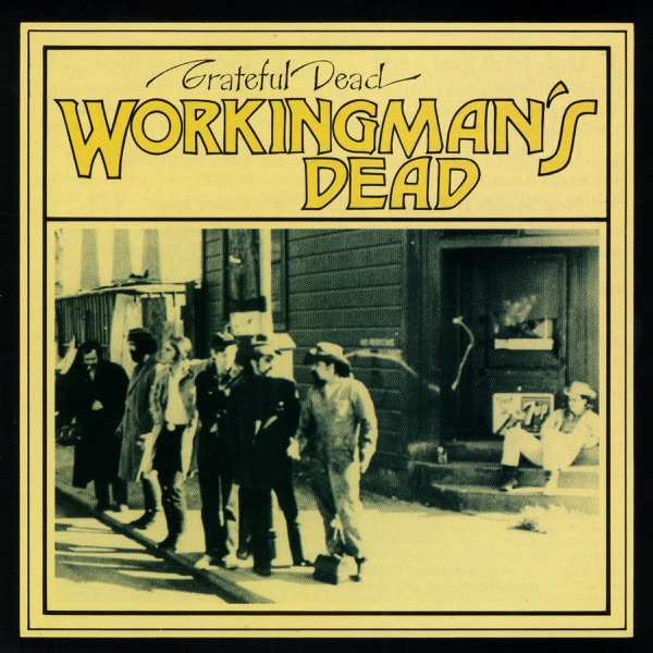 Workingman's Dead (1970) (Album) by Grateful Dead