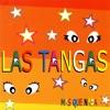 Las Tangas - Chove Chuve