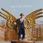 Walking Papers - Two Tickets And a Room