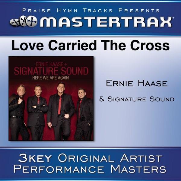 Love Carried the Cross (Performance Tracks) - EP