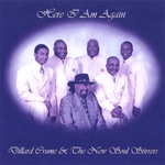 Dillard Crume & The New Soul Stirrers - Last Mile of the Way / Touch the Hem of His Garment / Jesus B