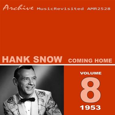 Coming Home - Hank Snow