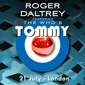 Roger Daltrey Performs The Who's Tommy (21 July 2011 London, UK) [Live] Mp3 Download