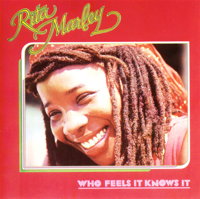 Rita Marley - Who Feels It Knows It artwork