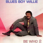 Blues Boy Willie - I Still Care