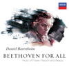 Beethoven for All - Music of Power, Passion & Beauty - West-Eastern Divan Orchestra & Daniel Barenboim