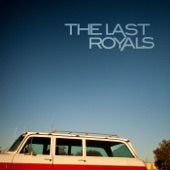 The Last Royals - Friday Night