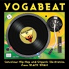 Yogabeat - Conscious Hip Hop and Organic Electronica from Black Swan