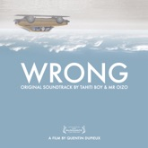 Wrong (Original Motion Picture Soundtrack)