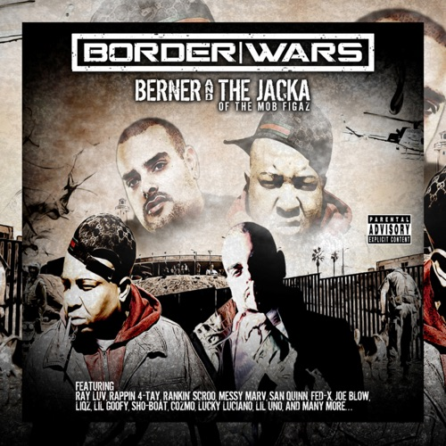 Berner & The Jacka - Border Wars