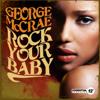 Rock Your Baby (LP Mix) - George McCrae