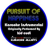 Pursuit Of Happiness Steve Aoki Remix [Originally Performed By Kid Cudi] [Instrumental Version] Karaoke All Hits - Karaoke All Hits