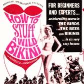 The Wild Bikini Chorus - How to Stuff a Wild Bikini