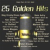25 Golden Hits of the 40's - 50's vol. 1 (Happy Days Are Here Again)