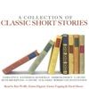 A Collection of Classic Short Stories (Unabridged)