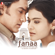 Fanaa (Original Motion Picture Soundtrack) - Jatin - Lalit - Jatin - Lalit
