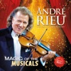 Magic of the Musicals, André Rieu